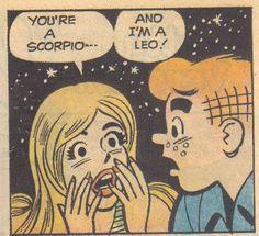 You're a Scorpio...