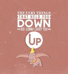 """ 30 Day Animated Feature Challenge Day a line that inspires you "" Even though this line specifically refers to Dumbo's big ears in-universe, in the real world, this line can be applied to most. Disney Nerd, Disney Love, Disney Magic, Walt Disney World, Disney Pixar, Dumbo Quotes, Disney Movie Quotes, Great Quotes, Quotes To Live By"