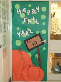 "Classroom Door Decorations For Fall welcome to our patch"" - write your students' names on the pumpkins"