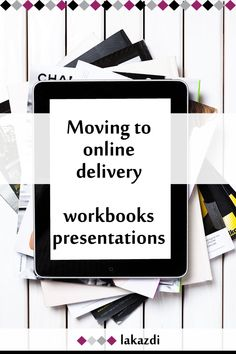 Moving to online delivery : Workbook and Powerpoints ◆ Lakazdi Blog  Get help while moving to online delivery. Lakazdi breaks down two options for workbooks and two options for slides available through the Lakazdi.com store.  classroom #clickable #course #custom #delivery #designer #easy #email #focus #help #lead magnet #meeting #Microsoft Word #online #PDF #pitch deck #planning #platform #PowerPoint #print #self-publishing #sell #slides #teaching #template #web #webinar #workbook #workshop