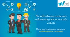 We will help you create your web identity with an enviable website..