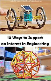 Suzie's Home Education Ideas: 10 Ways to Support an Interest in Engineering