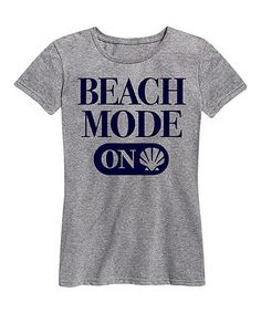 Love this Athletic Heather 'Beach Mode On' Relaxed-Fit Tee on #zulily! #zulilyfinds