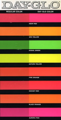 Day-long colors used on the 1967 STP-Paxton Turbocar driven by Andy Granatelli Fluorescent Colors, Neon Colors, Black Light Posters, Color Stories, Color Pallets, Color Theory, Color Names, Pantone Color, Vintage Colors