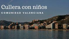Cullera Comunidad Valenciana relax y playa