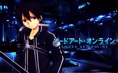 kirito sword art online. am like huge fan of swords & anime.