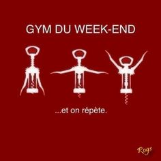 Gymnastics of the week-end. And repeat...
