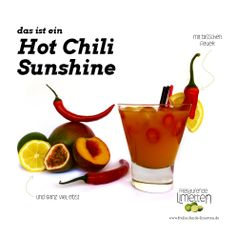 das ist der Hot Chili Sunshine von den freilaufenden Limetten.
