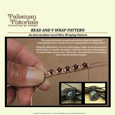 """This wire wrapping tutorial provides instructions for a unique design which I have named the """"Bead and V Wrap"""" Pattern. The instructions are for use in wire-wrapped jewelry making, and can be done with a variety of metal wire types, from craft wire, to copper, brass, bronze, silver, gold-filled and even gold. The pattern may be used to create a simple but elegant two base wire pattern, or as an element in a design of your own creation that incorporates more base wires and patterns. This…"""