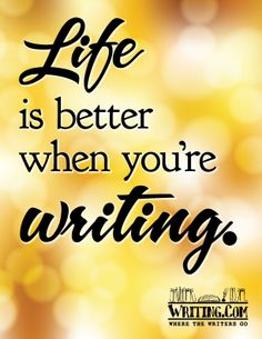 Shop Life Is Better When You're Writing. Poster created by WritingCom. Writing Posters, Writing Quotes, Writing Ideas, A Writer's Life, Life Is Good, Writing Motivation, Start Writing, Book Nooks, Custom Posters