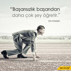 """Başarısızlık  başarıdan daha çok şey öğretir.""  Çin Atasözü #başarısızlık  #başarı #infoteizm Wise Quotes, Great Quotes, Muslim Pray, Good Sentences, Meaningful Words, Motto, Cool Words, Karma, Slogan"