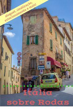 Dicas para quem vai dirigir na Toscana e nas Dolomitas, na Itália.