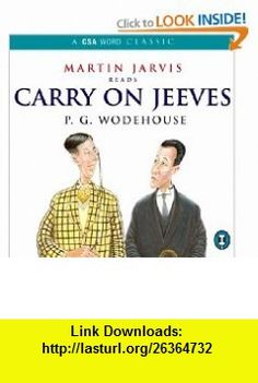 Carry On, Jeeves (A Jeeves and Bertie Novel) (9781904605188) P G Wodehouse , ISBN-10: 1904605184  , ISBN-13: 978-1904605188 ,  , tutorials , pdf , ebook , torrent , downloads , rapidshare , filesonic , hotfile , megaupload , fileserve
