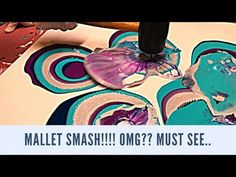 Fluid Painting Mallet Smash!! Acrylic Pour Painting! Please Share and Subscribe!! Thanks Love y'all! - YouTube