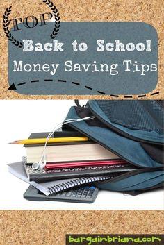 Top Money Saving Tips for Back to School via BargainBriana.com