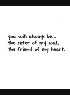 You always...