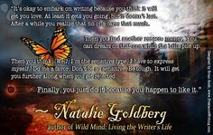 Natalie Goldberg (born 1948) is an American author. She is best known for a series of books which explore writing as Zen practice. ** Double click on image to enlarge it. (Designed by Brian Scott, www.FreelanceWriting.com)