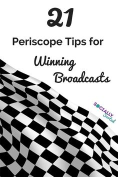 21-Periscope-Tips-for-Winning-Broadcasts // Lots of helpful ideas for those of us just getting started with Periscope.
