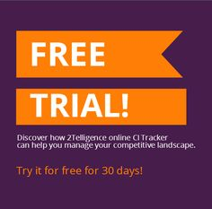 Try our #CompetitiveIntelligence Tracker for 30 days, #FREE !
