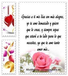 textos de amor gratis para enviar,mensajes de amor para compartir en facebook:  http://www.consejosgratis.es/bellisimas-frases-de-amor-para-una-persona-especial/