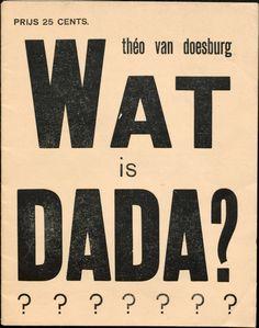 Theo van Doesburg - What is Dada?