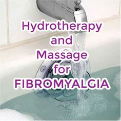 Controlling Fibromyalgia with Hydrotherapy and Massage