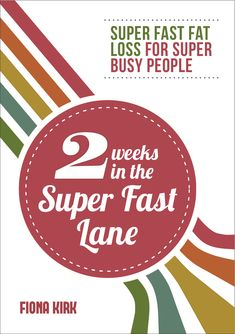 """Read Weeks in the Super Fast Lane Super Fast Fat Loss for Super Busy People"""" by Fiona Kirk available from Rakuten Kobo. Do you need to lose weight fast before a special event or when a holiday is looming? Look no further than this fat busti. Weight Loss Secrets, Fast Weight Loss, 7 Day Diet, Fat Loss Drinks, Flat Belly Diet, Clean Diet, Fat Loss Diet, Need To Lose Weight, Going To Work"""