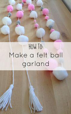 Lets Make: a DIY Felt Ball Garland