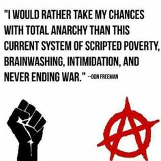 - Don Freeman Anarchist Tattoo, Anarchy Quotes, Anarcho Communism, Anti Capitalism, Capitalism Quotes, Don Freeman, Atheism, Revolutionaries, Infp
