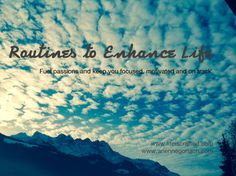 Routines to Enhance Life with Life Is Crafted!