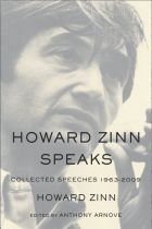 Howard Zinn Speaks (Hardcover): Collected Speeches 1963 to 2009 | Haymarket Books (geeking out)