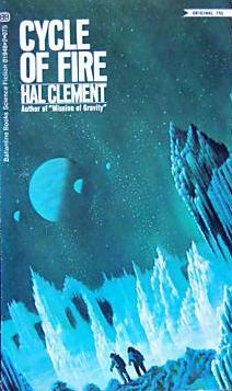 Hal Clement - Cycle Of Fire (Ballantine:1970) | cover art by Dean Ellis
