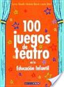 100 juegos de teatro en la educación infantil