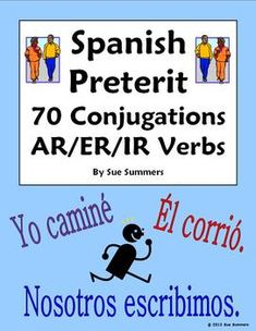 Spanish Preterit 70 AR/ER/IR Regular Verb Conjugations Worksheet by Sue Summers