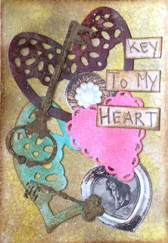 Mixed media, Art Journal, Sizzix, Key, Heart, Key to my Heart, cutting dies