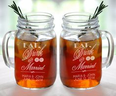 Eat Drink And Be Married Personalized Wedding Mason Jars Engraved Weddding Favor Idea Handle Mug Drinking