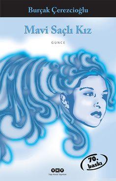 #Burçak Çerezcioğlu #Mavi Saçlı Kız