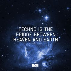 Techno is the bridge between heaven and earth 🌐🌚 Rave Quotes, Lyric Quotes, Lyrics, Chill Quotes, Techno Party, Techno Music, Time Warp, What I Need, Rave Outfits