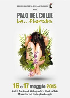 Palo del Colle In…fiorata, la I^ Edizione rinviata al 06 e 07 giugno 2015 a Palo del Colle (Ba)