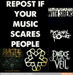 True, in class yesterday, m headphones broke and without me knowing, my entire class wa listening to pierce the veil xD... my class hates me now and thinks I worship Satan .-.
