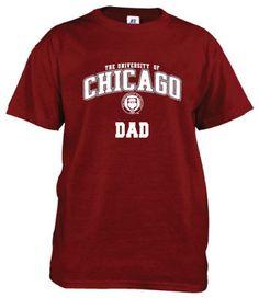 University of Chicago  Dad T-Shirt