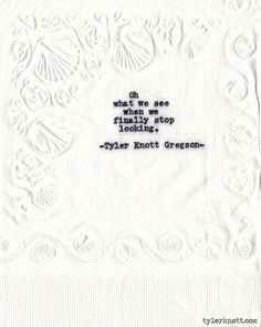 Typewriter Series #583 by Tyler Knott Gregson