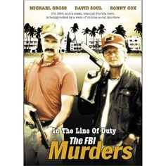 In the Line of Duty: The FBI Murders (DVD)  http://skyyvodkaflavors.com/amazonimage.php?p=B000CBCWKS  B000CBCWKS