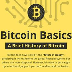 Regulation of cryptocurrency cryptocurrency bitcoin basics a brief history of bitcoin infographic bitcoin blockchain ccuart Gallery
