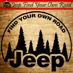 Hey, I found this really awesome Etsy listing at https://www.etsy.com/listing/186670721/jeep-find-your-own-road-vinyl-window