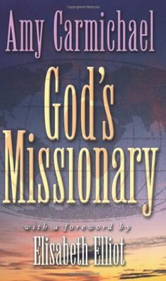God's Missionary by Amy Carmichael, http://www.amazon.com/dp/0875083234/ref=cm_sw_r_pi_dp_BXFcsb0PQ94XB