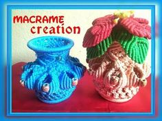 How to make macrame flower vase/pot tutorial in hindi part -2 - YouTube