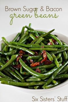 Healthy Recipes : Brown Sugar and Bacon Green Beans from Six Sisters' Stuff | Vegetable Recipe... #Recipes