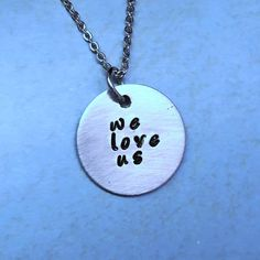 """Lyric Necklace Valentine """"We Love Us"""" inch Round Pendant 5 Seconds Of Summer Jewelry Hand Stamped Summer Necklace, Summer Jewelry, 5sos Tattoo, 5sos Fan Art, Mommy Jewelry, Fandom Outfits, Band Merch, Second Of Summer, Ideas"""