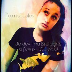 Tu m'saoules j'dev ma #Bretagne... Si j'veux... Ou pas ! www.jedevoremabretagne.com